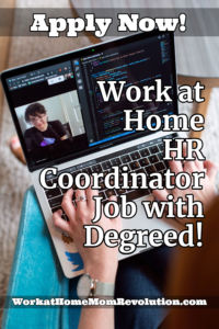 Work at Home HR Coordinator Job with Degreed: Hiring Now!