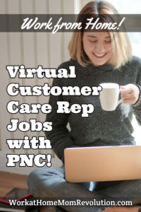 Virtual Customer Care Jobs with PNC