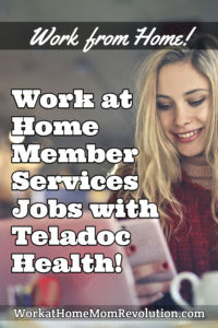 work at home member services jobs Teladoc Health