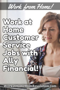 work at home customer service jobs with Ally Financial