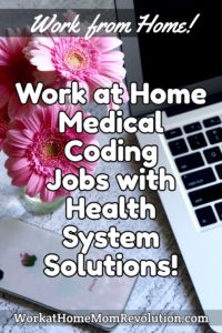 work at home medical coding jobs with Health System Solutions