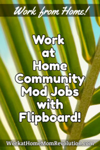 work at home community moderators Flipboard