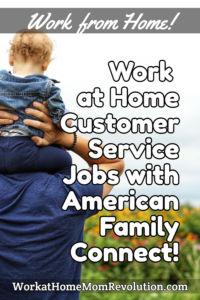 work at home customer support jobs American Family Connect