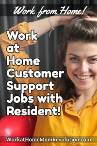 work at home customer support jobs with Resident