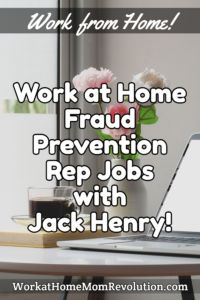 work at home fraud prevention rep jobs Jack Henry