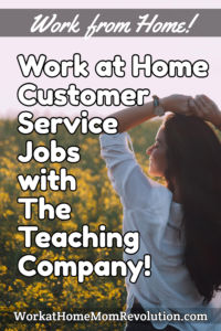 Home-Based Customer Care Jobs with The Teaching Company