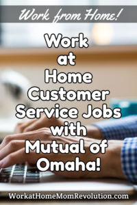 work at home customer service jobs Mutual of Omaha