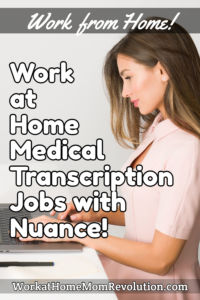 work at home medical transcription jobs Nuance