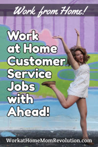 work at home customer service jobs Ahead