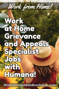 Work at Home Grievance and Appeals Specialist Jobs with Humana