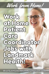 Work at Home Patient Care Coordinator Jobs with Landmark Health