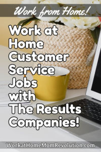 work at home customer service jobs The Results Companies