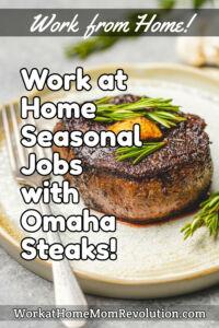 work at home seasonal jobs Omaha Steaks