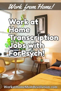 work at home transcription jobs with ForPsych