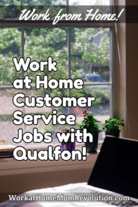 Work at Home Customer Service Jobs with Qualfon