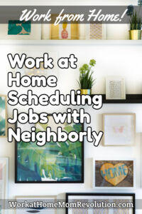 work at home scheduling jobs with Neighborly
