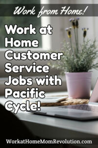 home-based customer service jobs Pacific Cycle