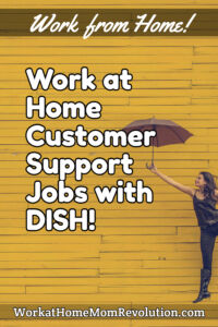 work at home customer support jobs DISH