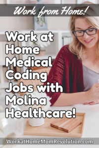 work at home medical coding jobs with Molina Healthcare