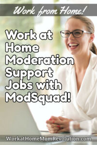 work at home moderation support jobs with ModSquad