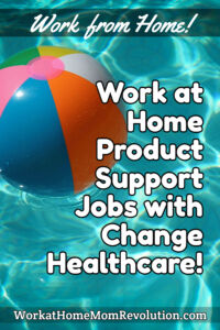 work at home product support jobs with Change Healthcare