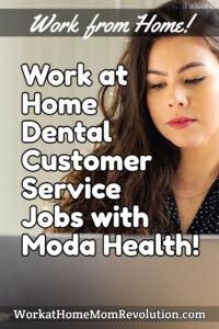 work at home dental customer service jobs with Moda Health