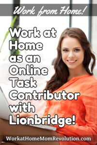 work at home online task contributor jobs with Lionbridge