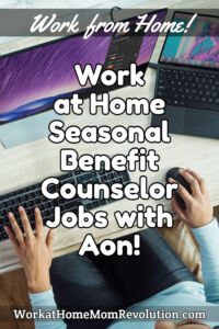 Work at Home Seasonal Benefit Counselor Jobs with Aon