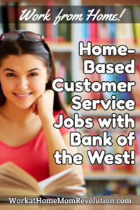Home-Based Customer Service Jobs Bank of the West