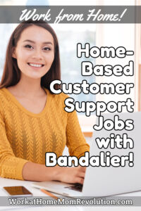home-based customer support jobs with Bandalier