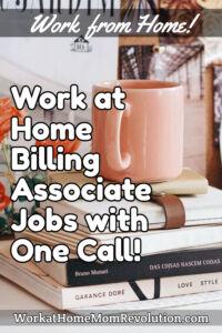 work at home billing associate jobs One Call