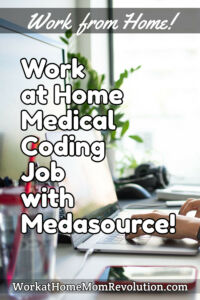 work at home medical coding job with Medasource