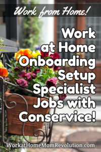 work at home onboarding setup specialist jobs Conservice