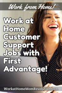 work at home customer support jobs First Advantage